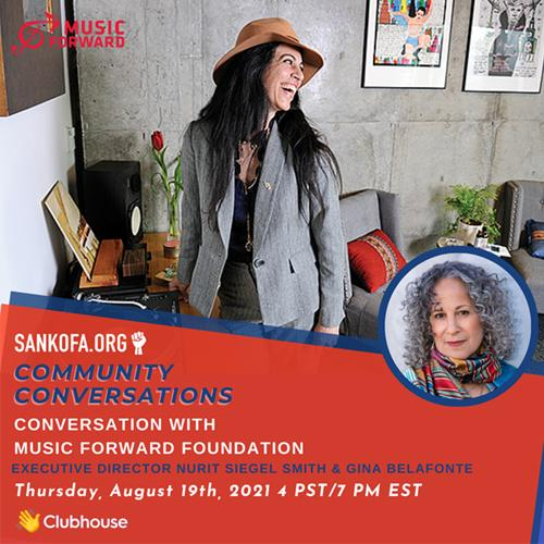 Music Forward Executive Director, Nurit Siegel Smith, participates in Clubhouse conversation with Sankofa.org about all things Music Forward.